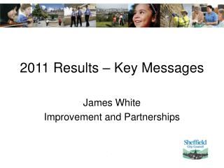 2011 Results – Key Messages