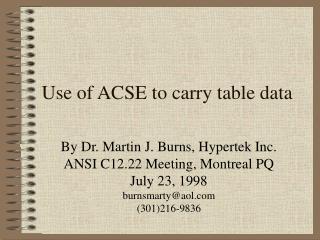 Use of ACSE to carry table data