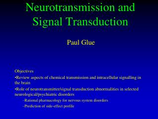 Neurotransmission and Signal Transduction