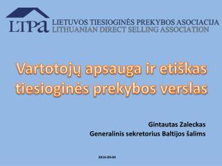 Gintautas Zaleckas Generalinis sekretorius Baltijos šalims