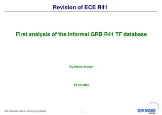 Revision of ECE R41