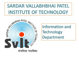 SARDAR VALLABHBHAI PATEL INSTITUTE OF TECHNOLOGY