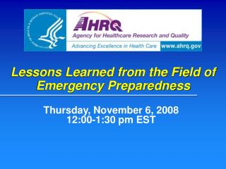 Lessons Learned from the Field of Emergency Preparedness