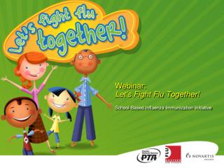 Webinar:  Let's Fight Flu Together! School-Based Influenza Immunization Initiative