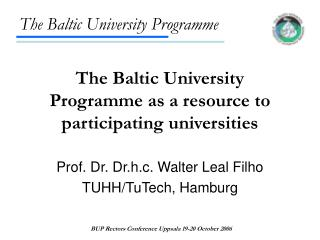 The Baltic University Programme as a resource to participating universities
