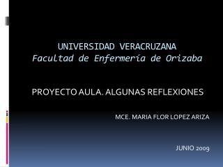 UNIVERSIDAD VERACRUZANA Facultad  de Enfermería de Orizaba