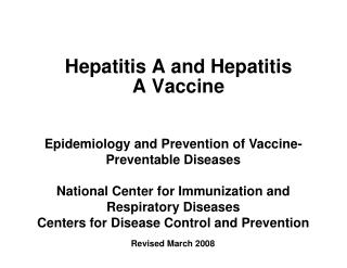 Hepatitis A and Hepatitis A Vaccine