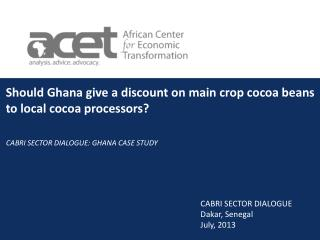 Should Ghana give a discount on main crop cocoa beans to local cocoa processors?
