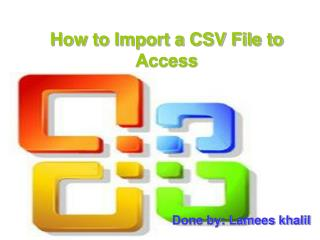 How to Import a CSV File to Access