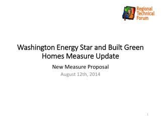 Washington Energy Star and Built Green Homes Measure Update
