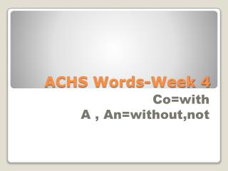 ACHS Words-Week 4