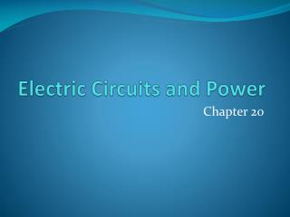 Electric Circuits and Power