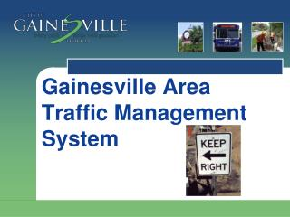 Gainesville Area Traffic Management System
