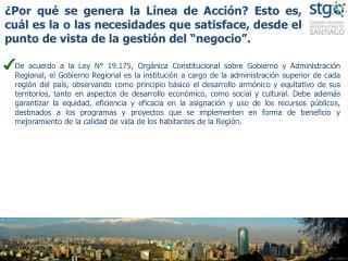 Describa la Línea de Acción, sus objetivos, sus actividades,