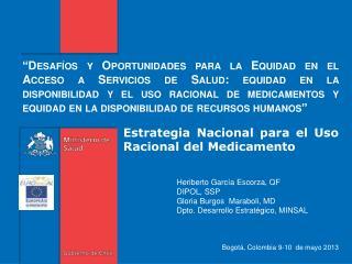 Heriberto García Escorza, QF DIPOL, SSP Gloria Burgos   Maraboli , MD