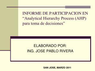 """INFORME DE PARTICIPACION EN  """"Analytical Hierarchy Process (AHP) para toma de decisiones"""""""