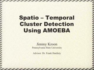Spatio – Temporal Cluster Detection Using AMOEBA