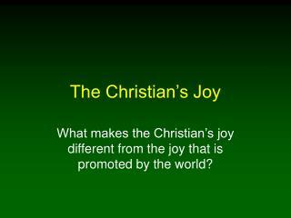 The Christian s Joy