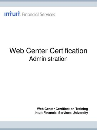 Web Center Certification Administration