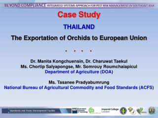 Case Study THAILAND The Exportation of Orchids to European Union