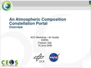 An Atmospheric Composition Constellation Portal  Overview