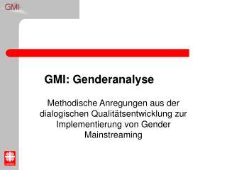 GMI: Genderanalyse
