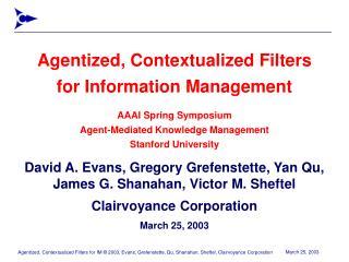 David A. Evans, Gregory Grefenstette, Yan Qu, James G. Shanahan, Victor M. Sheftel