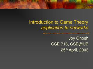 Introduction to Game Theory  application to networks