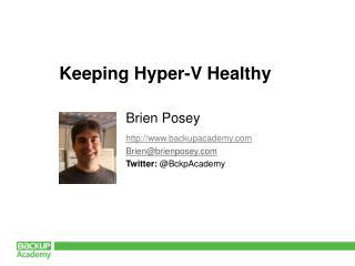 Keeping Hyper-V Healthy