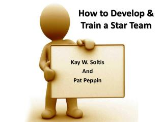 How to Develop  Train a Star Team