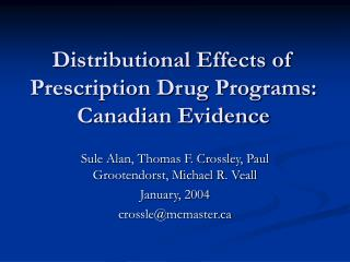 Distributional Effects of Prescription Drug Programs:  Canadian Evidence