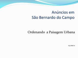 Anúncios em  São Bernardo do Campo