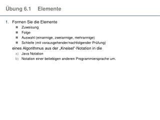 Übung 6.1Elemente