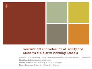 Recruitment and Retention of Faculty and Students of Color in Planning Schools