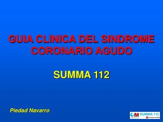 GUIA CLINICA DEL SINDROME CORONARIO AGUDO SUMMA 112