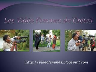 Les Vidéo Femmes de Créteil