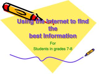 Using the Internet to find the best Information