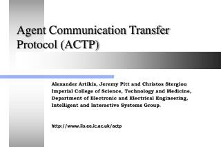 Agent Communication Transfer Protocol (ACTP)