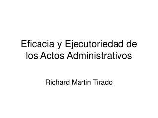 Eficacia y Ejecutoriedad de los Actos Administrativos