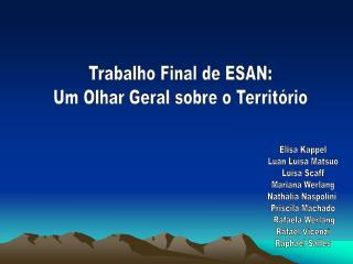 Trabalho Final de ESAN: Um Olhar Geral sobre o Território