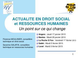 ACTUALITE EN DROIT SOCIAL et RESSOURCES HUMAINES