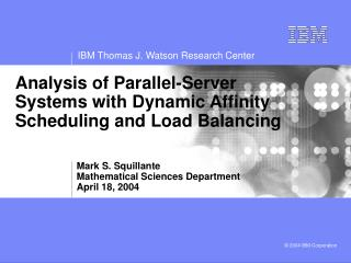 Analysis of Parallel-Server Systems with Dynamic Affinity Scheduling and Load Balancing