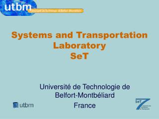 Systems and Transportation Laboratory SeT