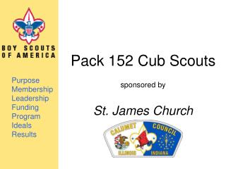 Pack 152 Cub Scouts sponsored by St. James Church