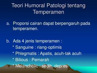 Teori Humoral Patologi tentang Temperamen