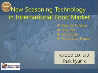 New Seasoning Technology   in I nternational  Food Market