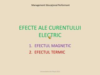 EFECTE ALE CURENTULUI ELECTRIC