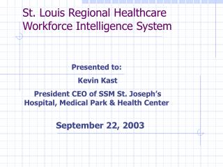 St. Louis Regional Healthcare Workforce Intelligence System
