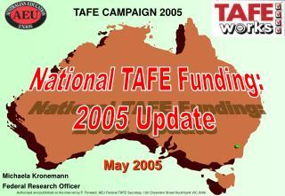 TAFE CAMPAIGN 2005