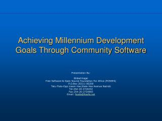Achieving Millennium Development Goals Through Community Software